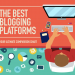 List of Best Free Blogging Sites & Platforms