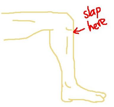 Knee Slapper
