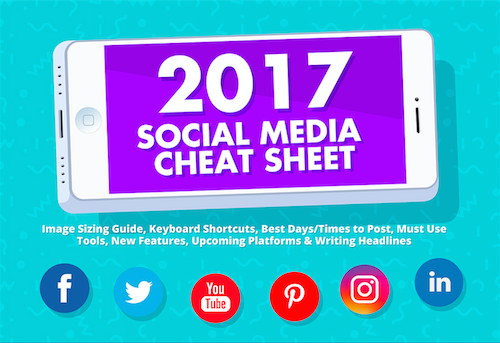 2017 social media cheat sheet introduction image