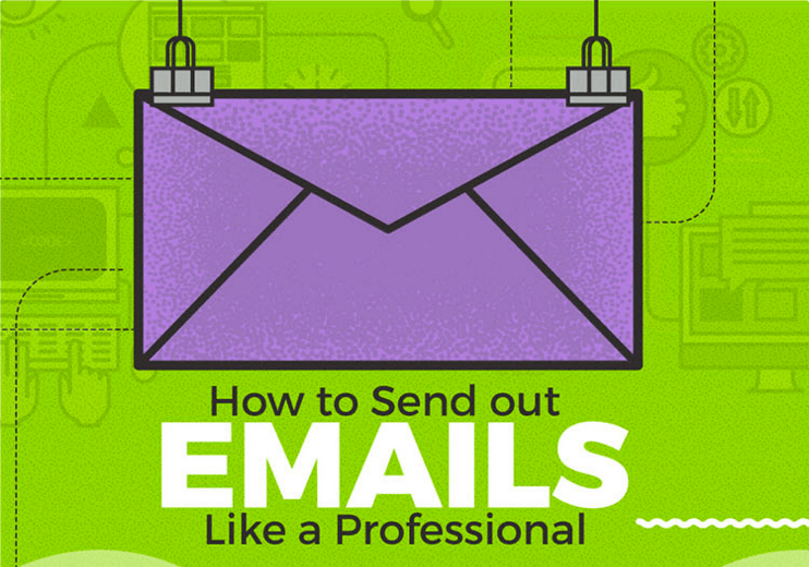 How to Send out Emails like a Marketing Professional