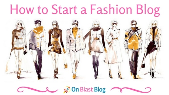 Starting a fashion blog introduction